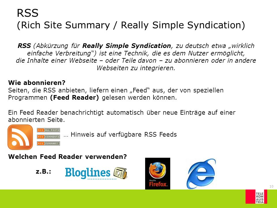 RSS (Rich Site Summary / Really Simple Syndication)