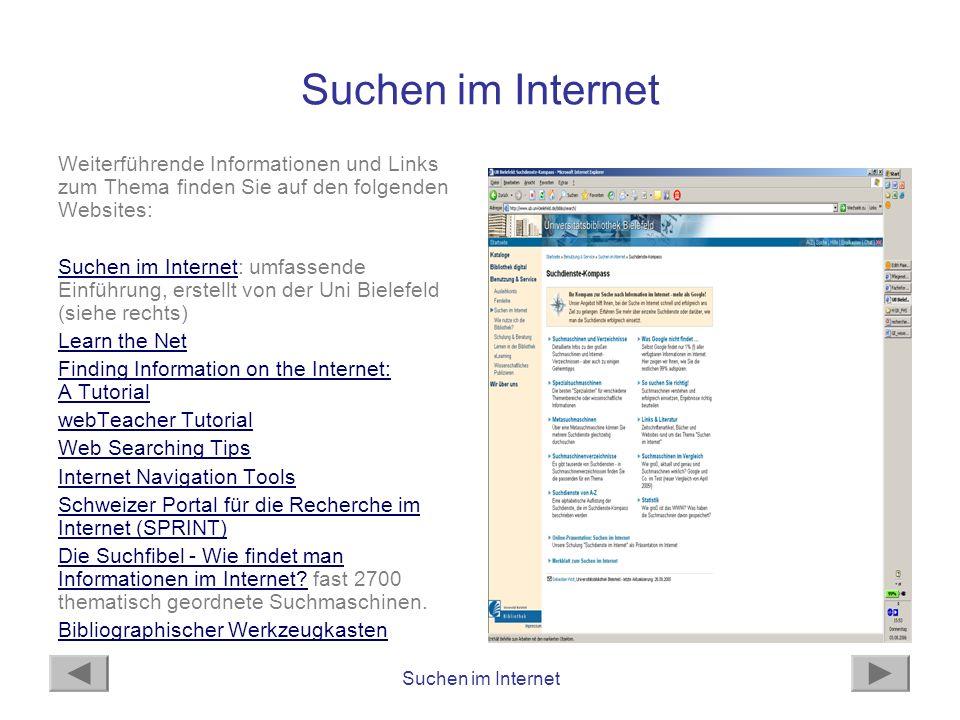 Suchen im Internet Weiterführende Informationen und Links zum Thema finden Sie auf den folgenden Websites: