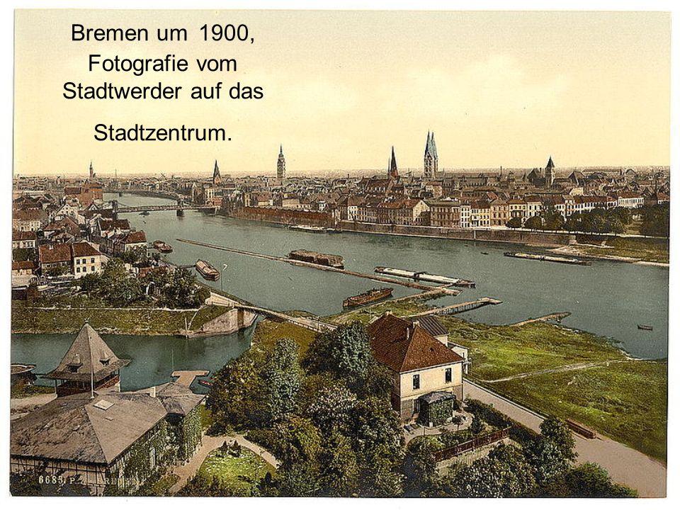 Bremen um 1900, Fotografie vom Stadtwerder auf das Stadtzentrum.