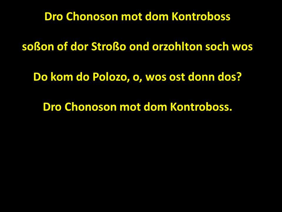 Dro Chonoson mot dom Kontroboss
