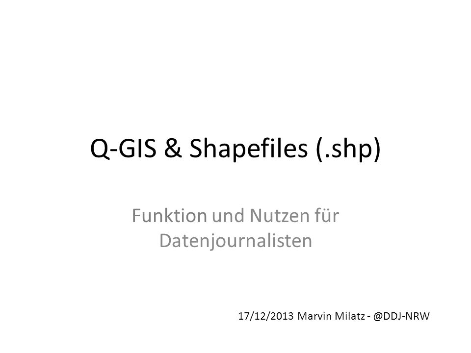 Q-GIS & Shapefiles (.shp)