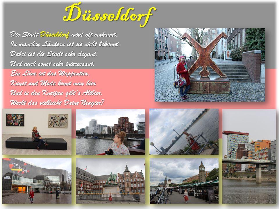 Düsseldorf Die Stadt Düsseldorf wird oft verkannt.