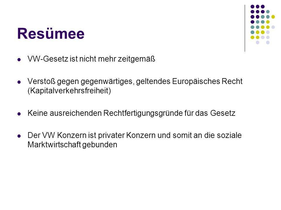 Resümee VW-Gesetz ist nicht mehr zeitgemäß