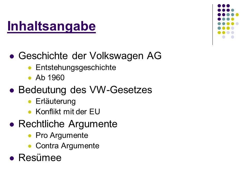 Inhaltsangabe Geschichte der Volkswagen AG Bedeutung des VW-Gesetzes