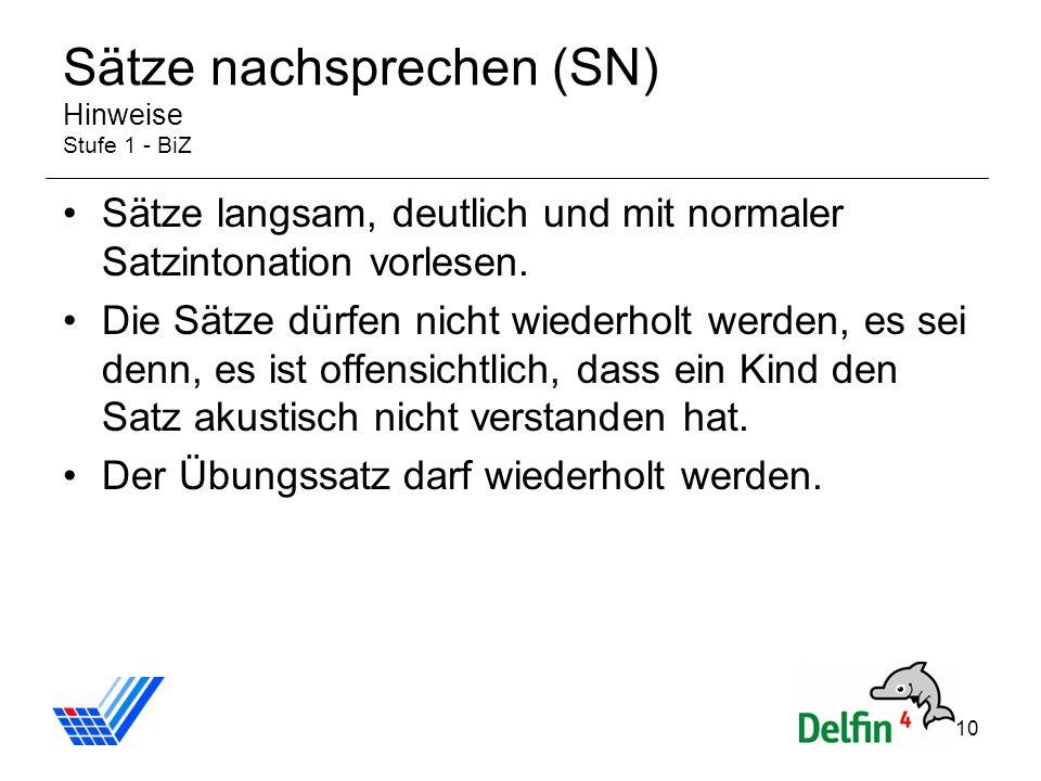 Sätze nachsprechen (SN) Hinweise Stufe 1 - BiZ