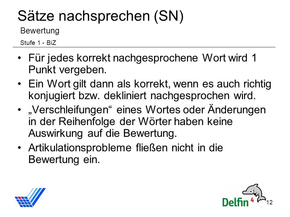Sätze nachsprechen (SN) Bewertung Stufe 1 - BiZ