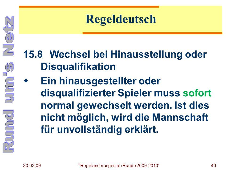 Regeländerungen ab Runde 09/10