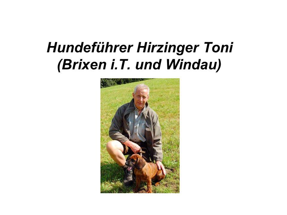 Hundeführer Hirzinger Toni (Brixen i.T. und Windau)