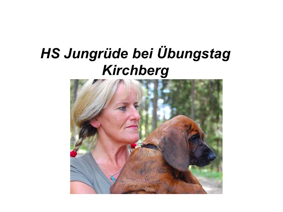 HS Jungrüde bei Übungstag Kirchberg