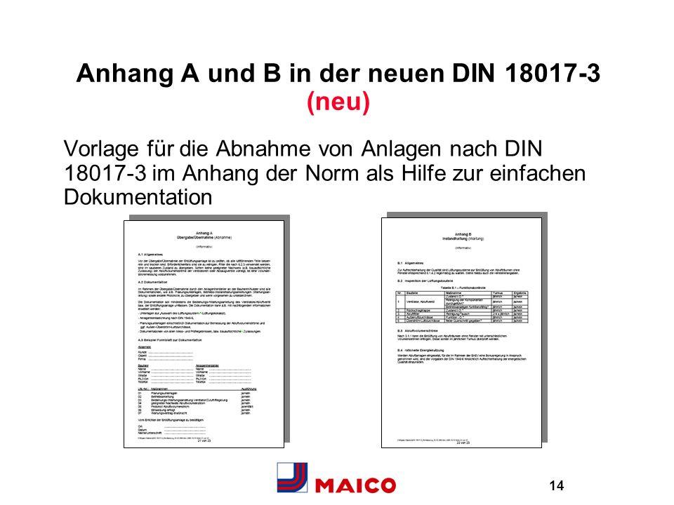 Anhang A und B in der neuen DIN 18017-3 (neu)