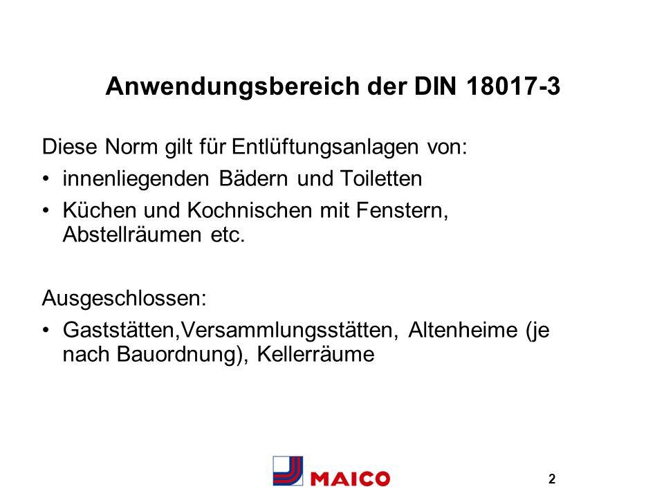 Anwendungsbereich der DIN 18017-3