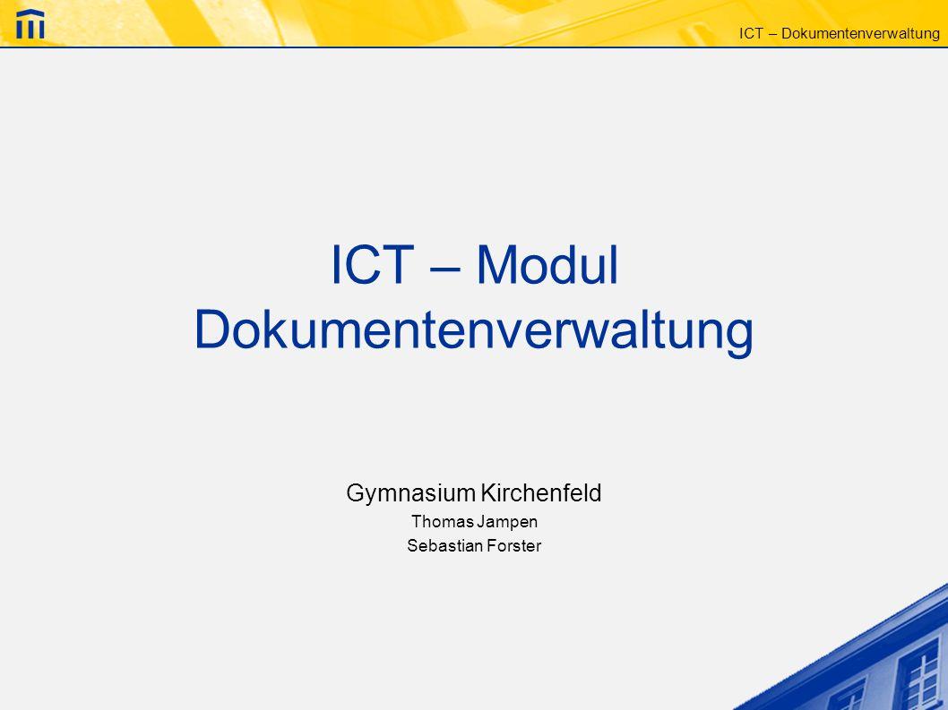 ICT – Modul Dokumentenverwaltung