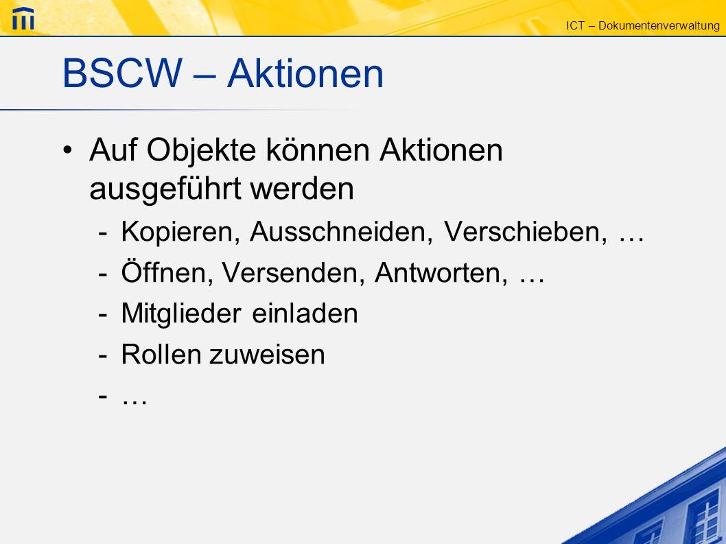 BSCW – Aktionen Auf Objekte können Aktionen ausgeführt werden