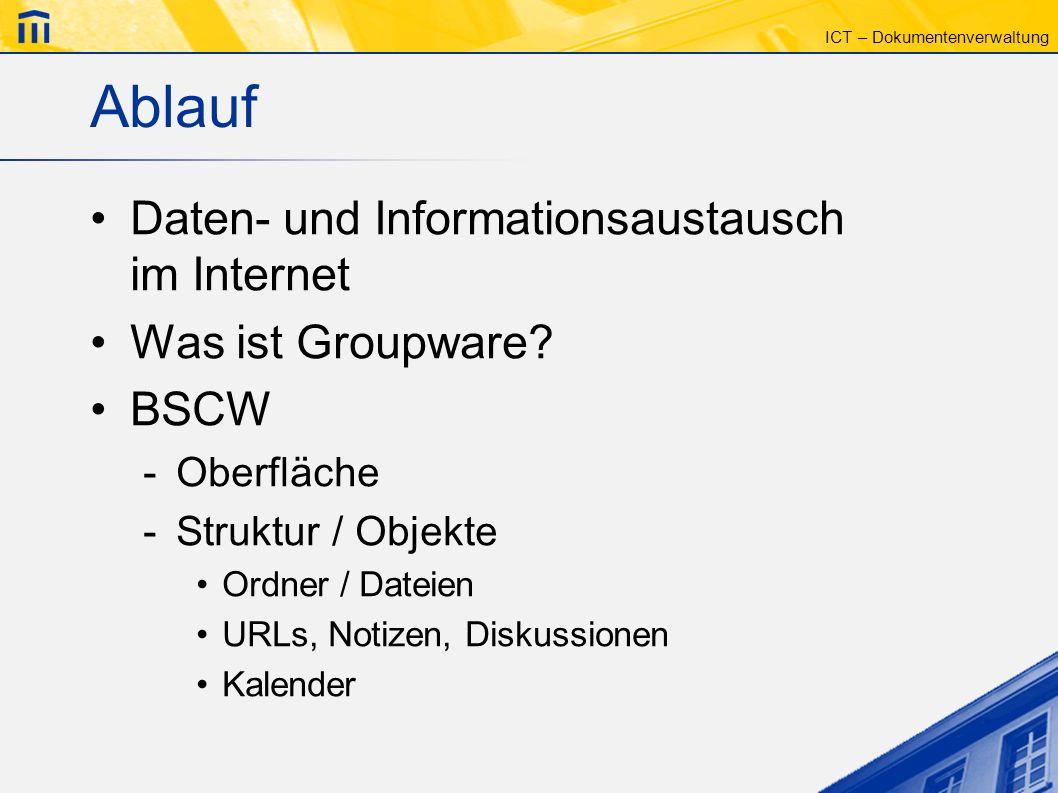 Ablauf Daten- und Informationsaustausch im Internet Was ist Groupware