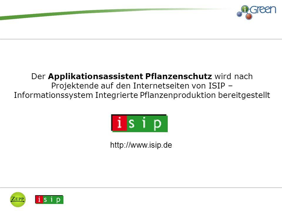 Der Applikationsassistent Pflanzenschutz wird nach Projektende auf den Internetseiten von ISIP – Informationssystem Integrierte Pflanzenproduktion bereitgestellt