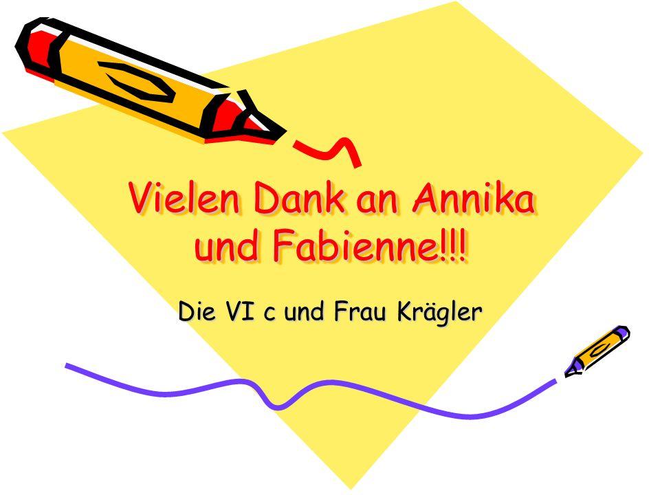 Vielen Dank an Annika und Fabienne!!!