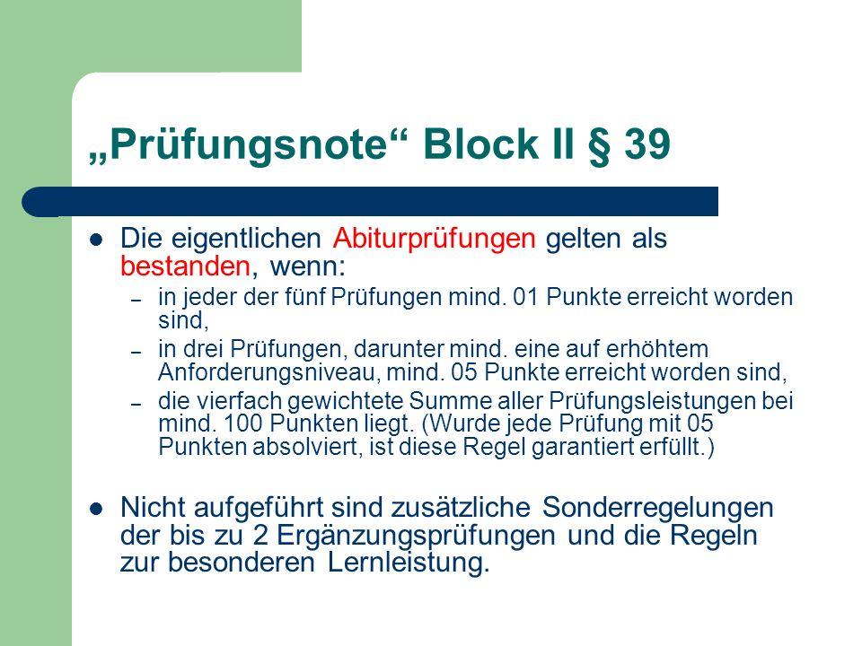 """""""Prüfungsnote Block II § 39"""