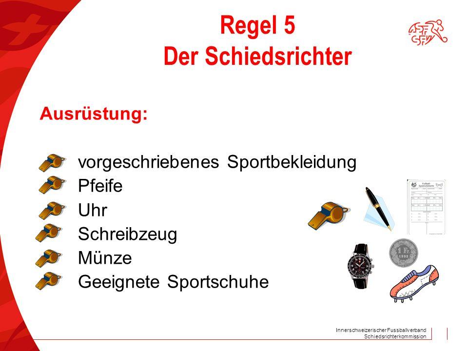 Regel 5 Der Schiedsrichter