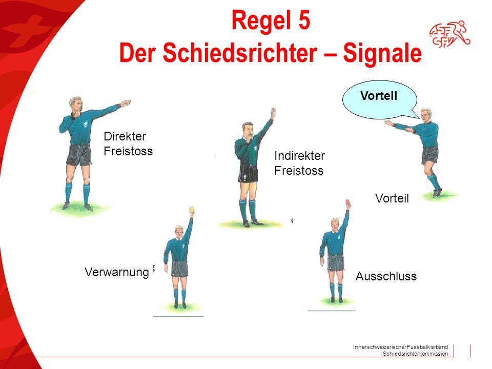 Regel 5 Der Schiedsrichter – Signale
