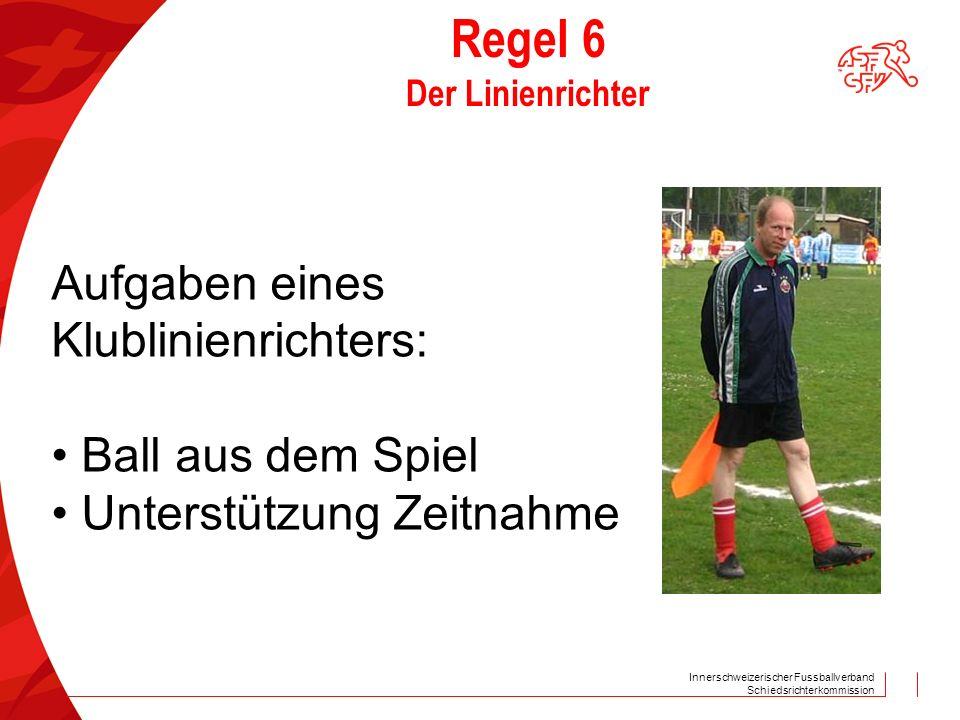 Regel 6 Der Linienrichter