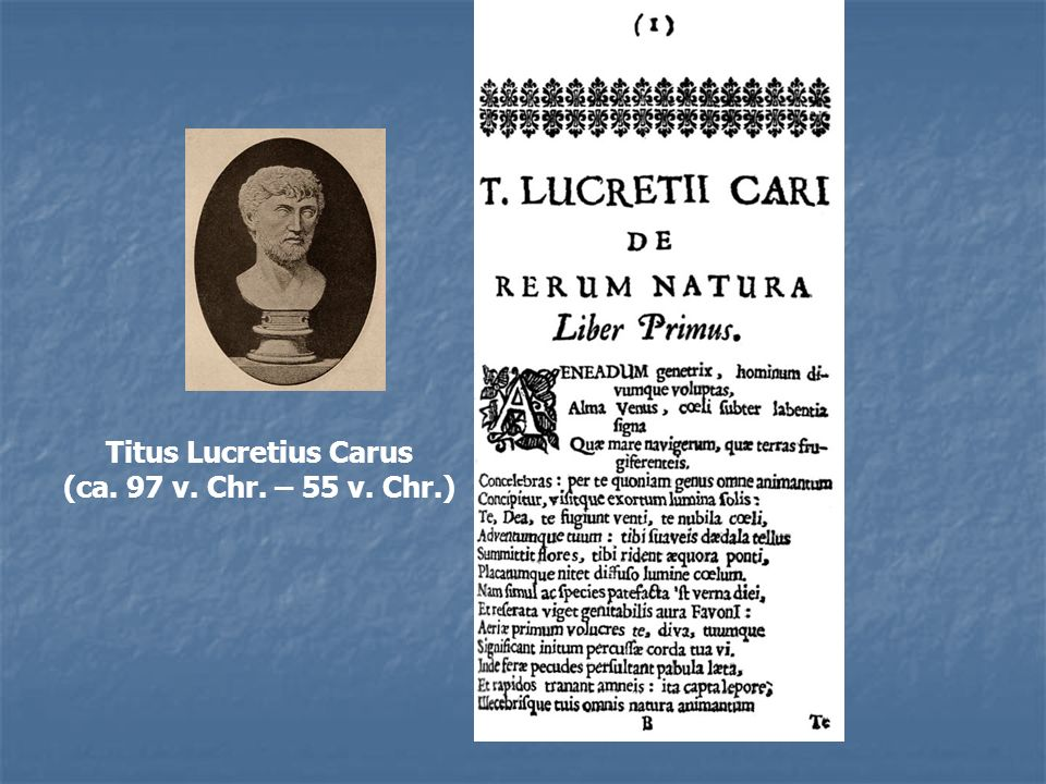 Titus Lucretius Carus (ca. 97 v. Chr. – 55 v. Chr.)