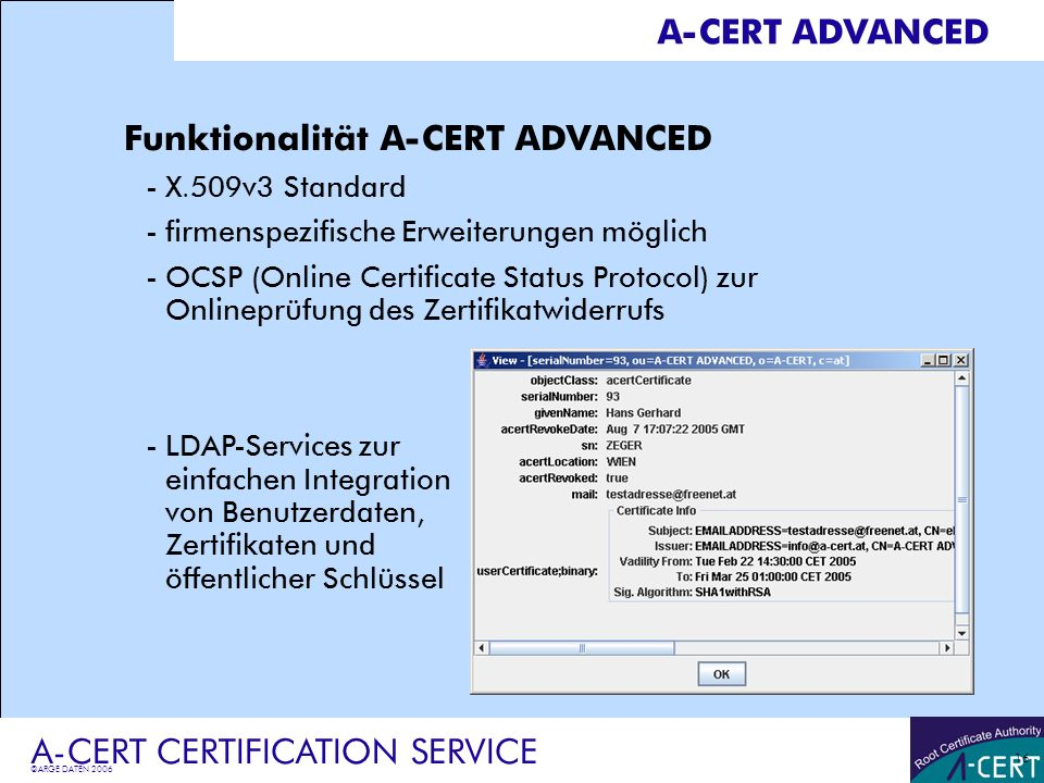 Funktionalität A-CERT ADVANCED