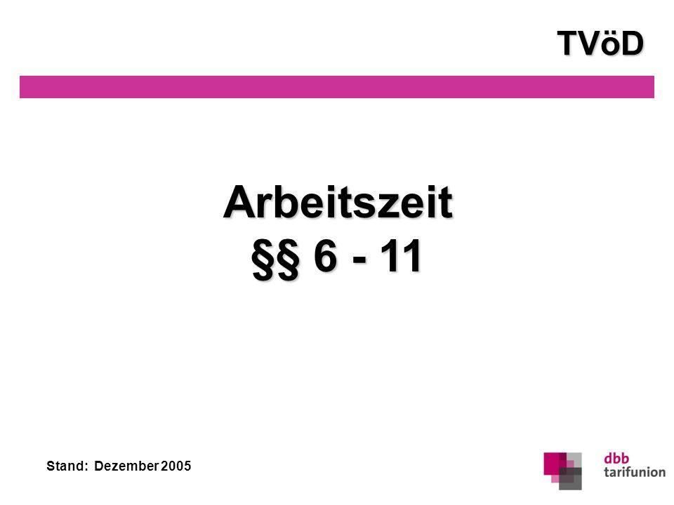 TVöD Arbeitszeit §§ 6 - 11