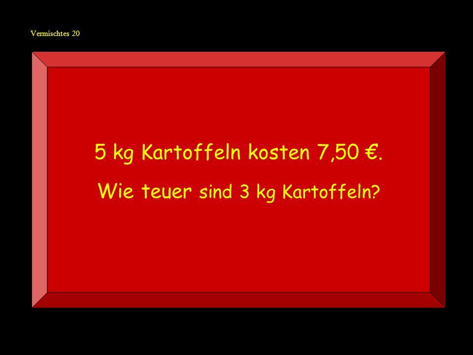 Wie teuer sind 3 kg Kartoffeln