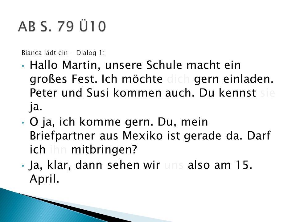 AB S. 79 Ü10 Bianca lädt ein - Dialog 1: