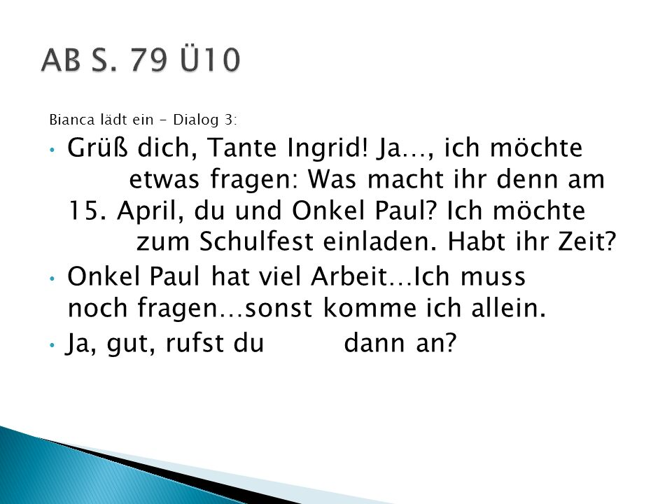AB S. 79 Ü10 Bianca lädt ein - Dialog 3: