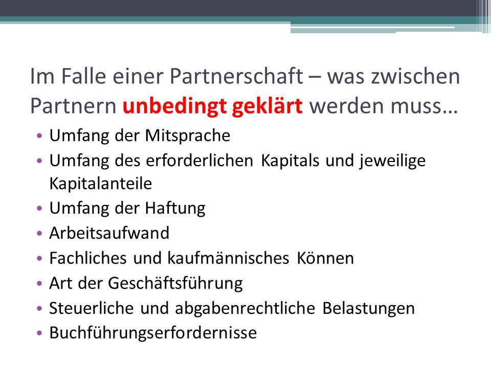 Im Falle einer Partnerschaft – was zwischen Partnern unbedingt geklärt werden muss…