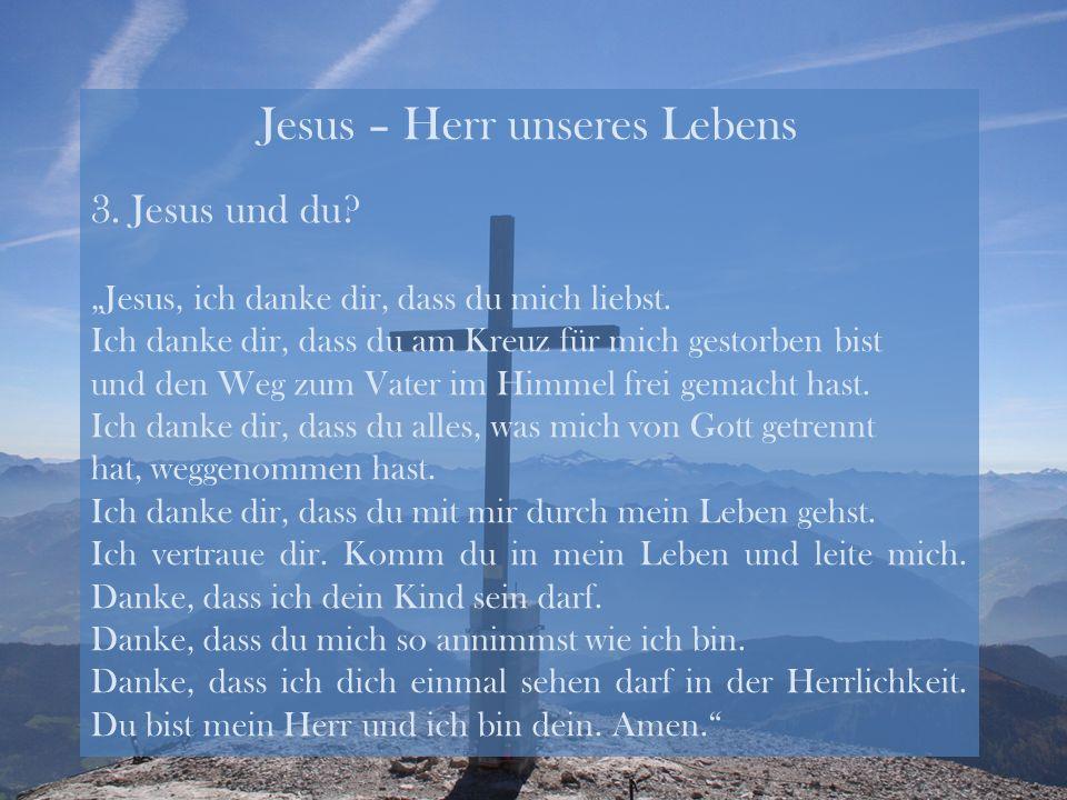 Jesus – Herr unseres Lebens