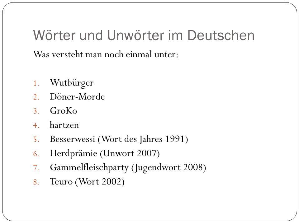 Wörter und Unwörter im Deutschen