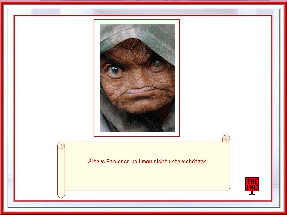 Ältere Personen soll man nicht unterschätzen!