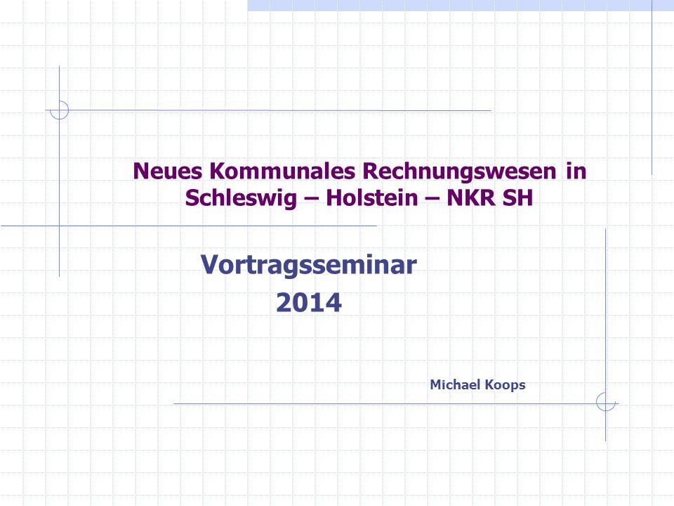 Neues Kommunales Rechnungswesen in Schleswig – Holstein – NKR SH