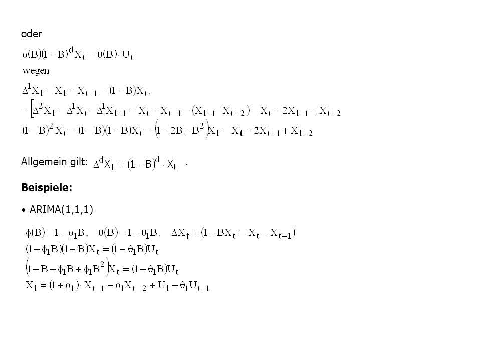 oder Allgemein gilt: . Beispiele: ARIMA(1,1,1)