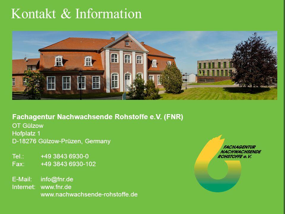 Kontakt & Information Fachagentur Nachwachsende Rohstoffe e.V. (FNR)