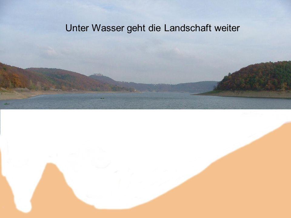 Unter Wasser geht die Landschaft weiter