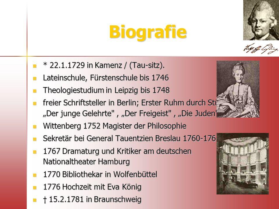 Biografie * 22.1.1729 in Kamenz / (Tau-sitz).