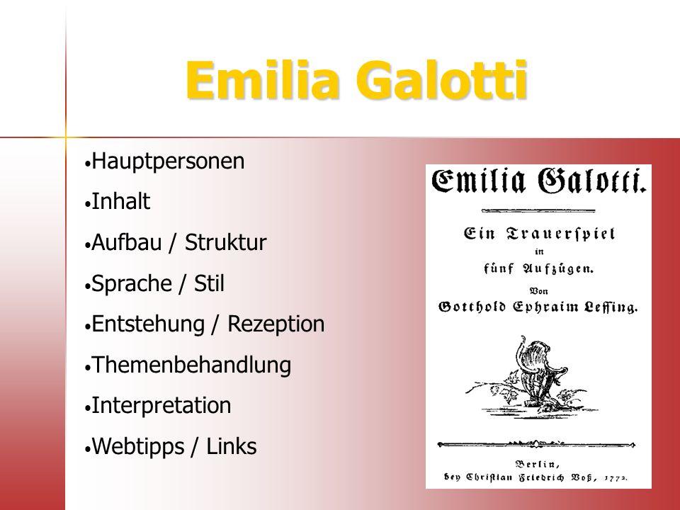 Emilia Galotti Hauptpersonen Inhalt Aufbau / Struktur Sprache / Stil