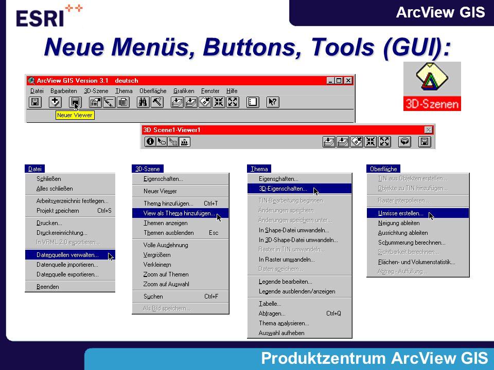Neue Menüs, Buttons, Tools (GUI):