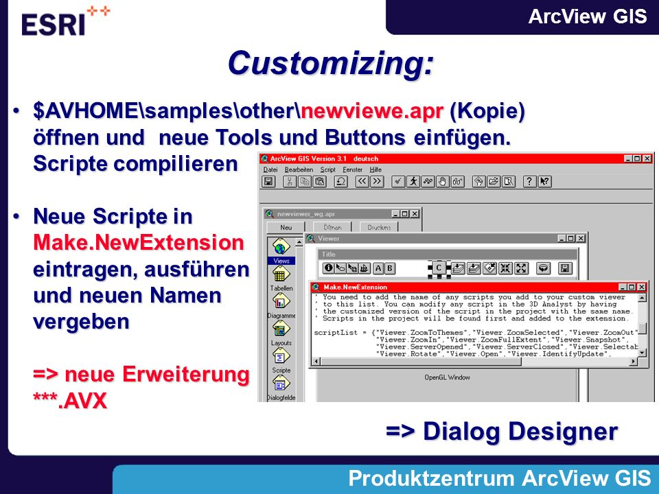Customizing: => Dialog Designer