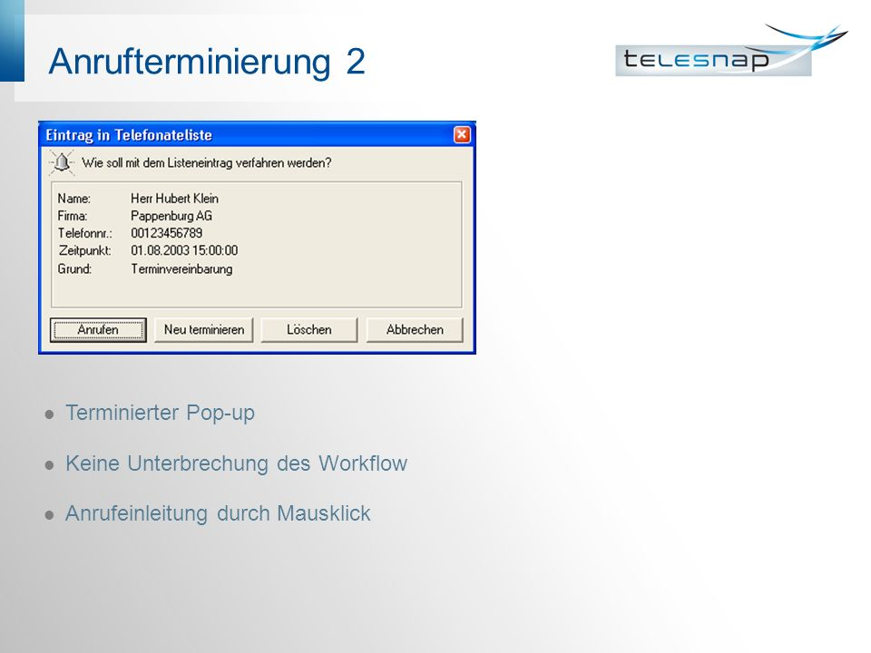 Anrufterminierung 2 Terminierter Pop-up
