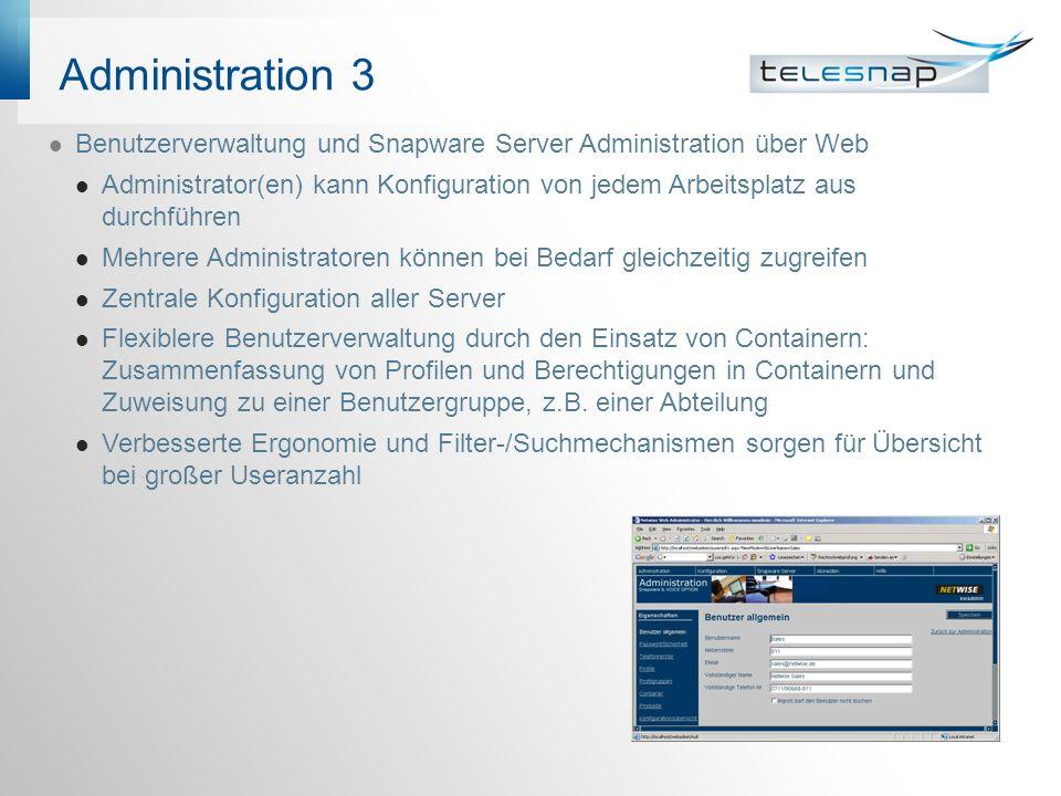 Administration 3 Benutzerverwaltung und Snapware Server Administration über Web.