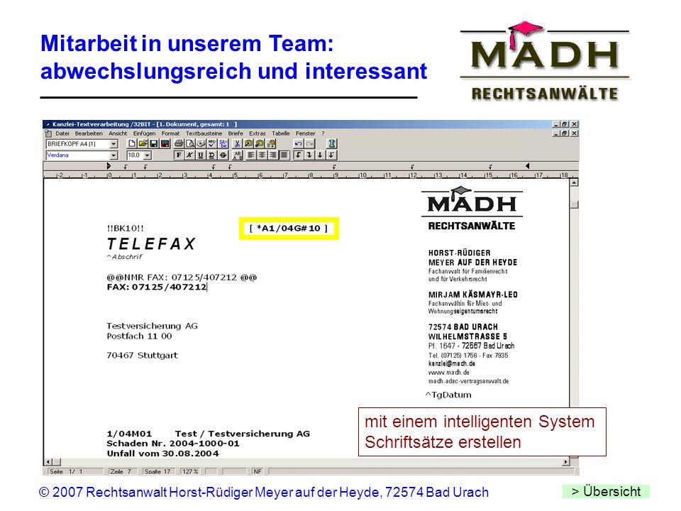 © 2007 Rechtsanwalt Horst-Rüdiger Meyer auf der Heyde, 72574 Bad Urach