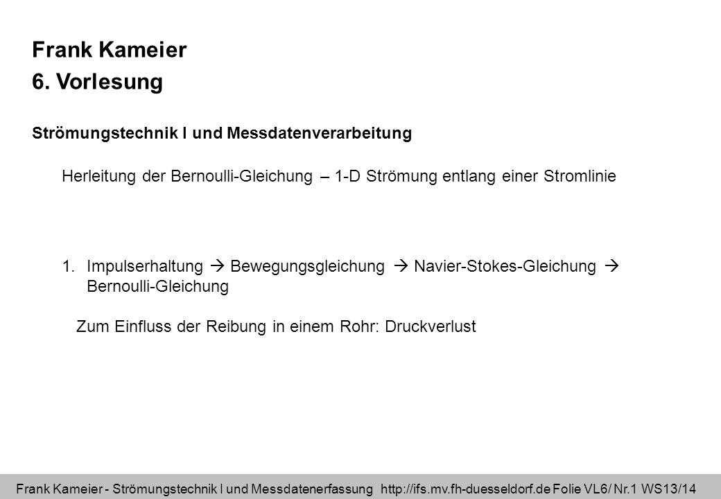 Frank Kameier 6. Vorlesung