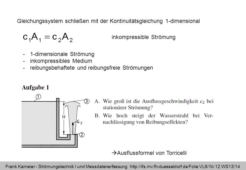 Gleichungssystem schließen mit der Kontinuitätsgleichung 1-dimensional