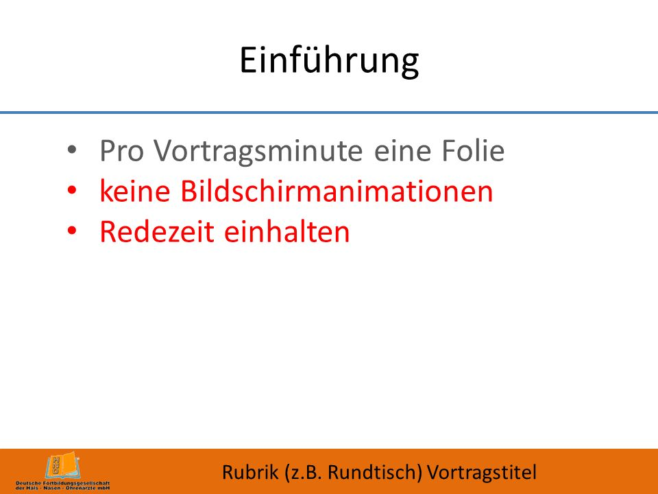 Einführung Pro Vortragsminute eine Folie keine Bildschirmanimationen