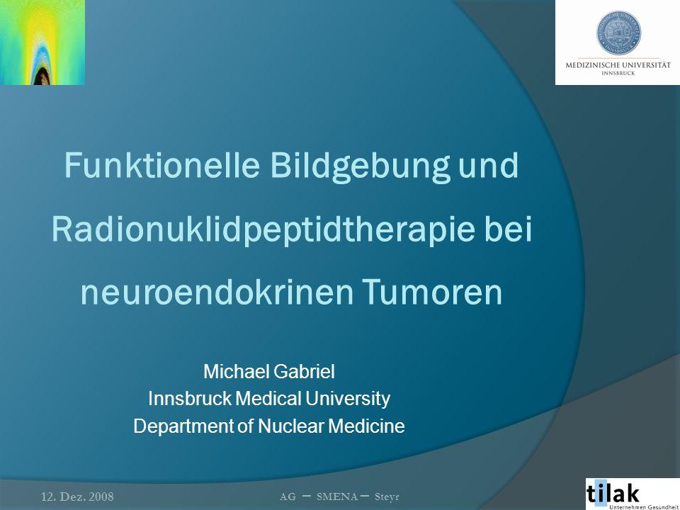 Funktionelle Bildgebung und Radionuklidpeptidtherapie bei neuroendokrinen Tumoren