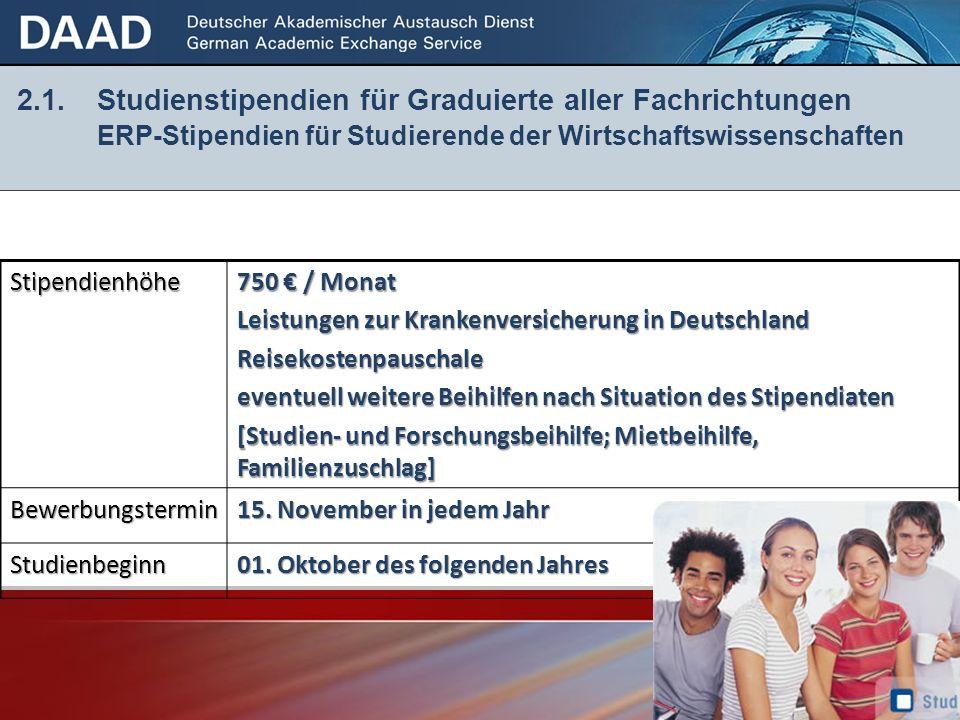 2. 1. Studienstipendien für Graduierte aller Fachrichtungen